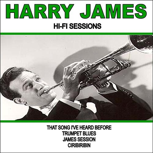 Harry James:Hi-Fi Sessions by Harry James (1)