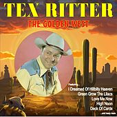 The Golden West by Tex Ritter