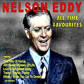 All Time Favourites by Nelson Eddy