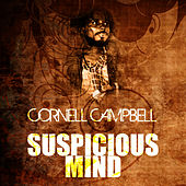 Suspicious Mind by Cornell Campbell