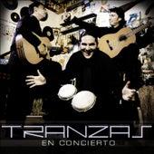 En Concierto by Tranzas