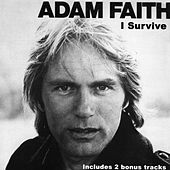 I Survive by Adam Faith