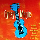 Gypsy Magic by Various Artists