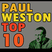 Paul Weston's Top Ten by Paul  Weston