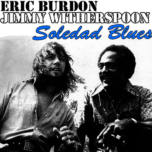 Soledad Blues by Eric Burdon