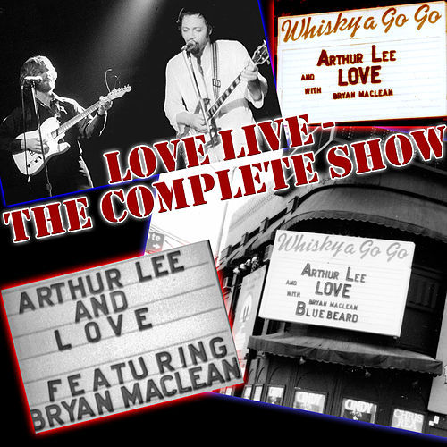 Love Live, The Complete Show by Arthur Lee