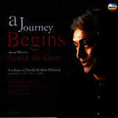 A Journey Begins, Vol. 1 by Amjad Ali Khan