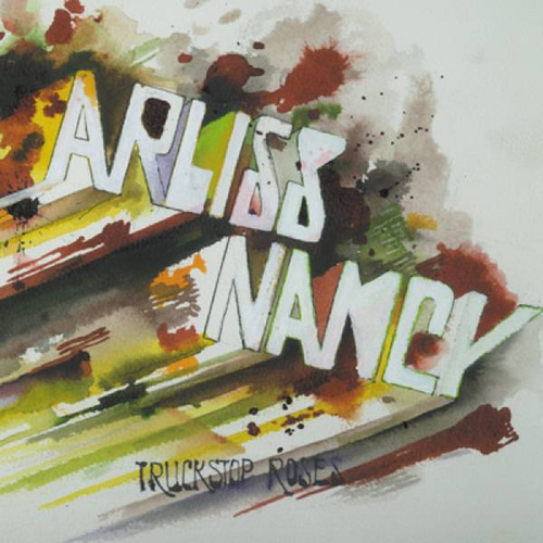 Truckstop Roses by Arliss Nancy