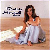 The Ruthie Henshall Album by Ruthie Henshall