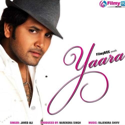 Yaara by Javed Ali