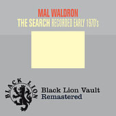 The Search by Mal Waldron