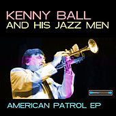 American Patrol EP by Kenny Ball