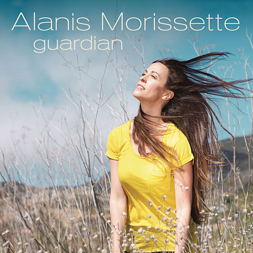 Guardian by Alanis Morissette