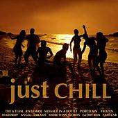 Just Chill by Various Artists