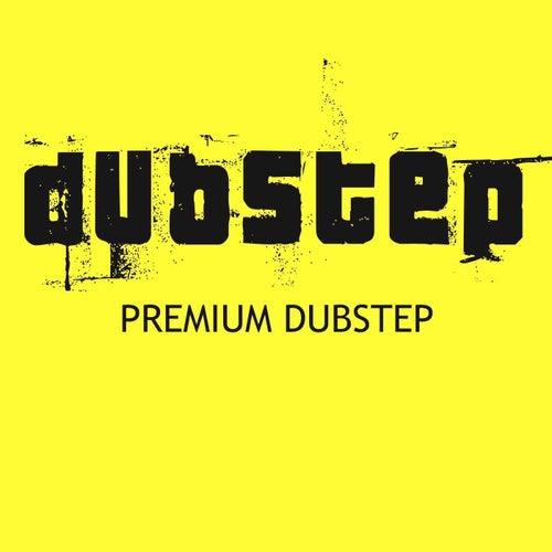 Premium Dubstep by Dubstep