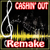 Ca$hin' Out (Ca$h Out Remake) by The Supreme Team