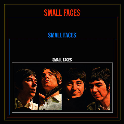 Small Faces (Deluxe Edition) by Small Faces