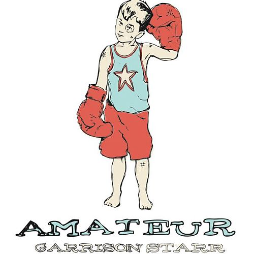 Amateur by Garrison Starr