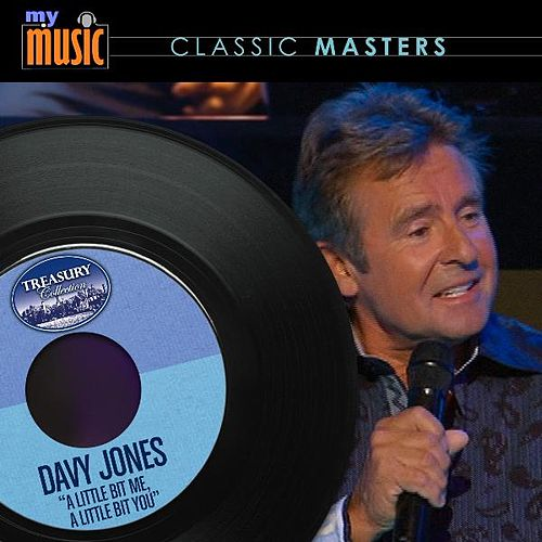 A Little Bit Me, a Little Bit You - Single by Davy Jones
