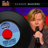 There's a Kind of Hush - Single by Herman's Hermits Starring Peter Noone