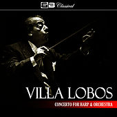 Villa Lobos Concerto for Harp & Orchestra (Single) by Alexander Lazarev