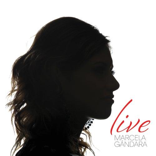 Marcela Gandara (Live) by Marcela Gandara