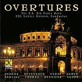 Overtures by The United States Air Force Band