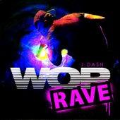 Wop (Rave Mix) - Single by J. Dash