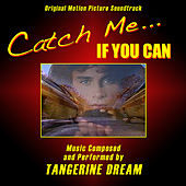 Catch Me If You Can - Original Motion Picture Soundtrack by Tangerine Dream