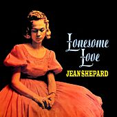 Lonesome Love by Jean Shepard