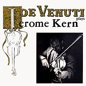 Plays Jerome Kern by Joe Venuti
