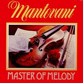 Master Of Melody by Mantovani
