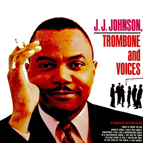 Trombone And Voices by J.J. Johnson