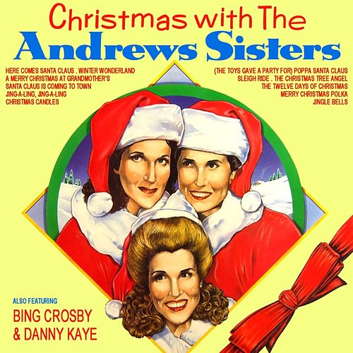 Christmas With The Andrews Sisters by The Andrews Sisters