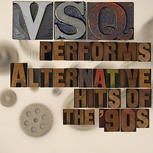 VSQ Tribute to Alternative Hits of the 90s by Vitamin String Quartet