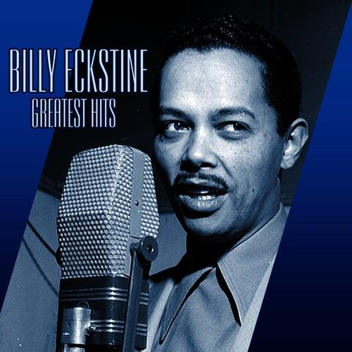 Greatest Hits by Billy Eckstine