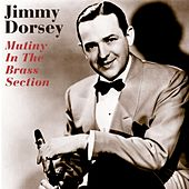 Mutiny In The Brass Section by Jimmy Dorsey
