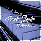 The Scott Joplin Collection by Scott Joplin