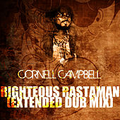 Righteous Rastaman (Extended Dub Mix) by Cornell Campbell