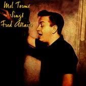 Mel Tormé Sings Fred Astaire by Mel Tormè