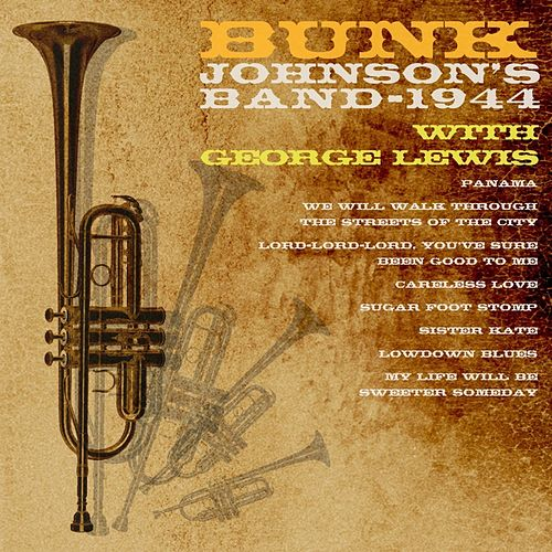 1944 by Bunk Johnson's Band