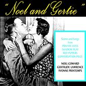Noel & Gertie by Noel Coward