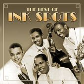The Best Of by The Ink Spots