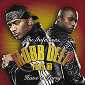 Have A Party von Mobb Deep