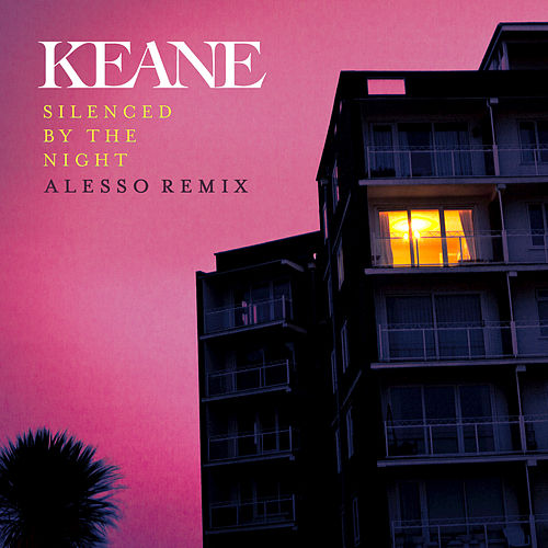 Silenced By The Night by Keane