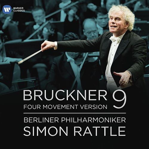 Bruckner: Symphony No.9 - Four Movement Version by Berliner Philharmoniker