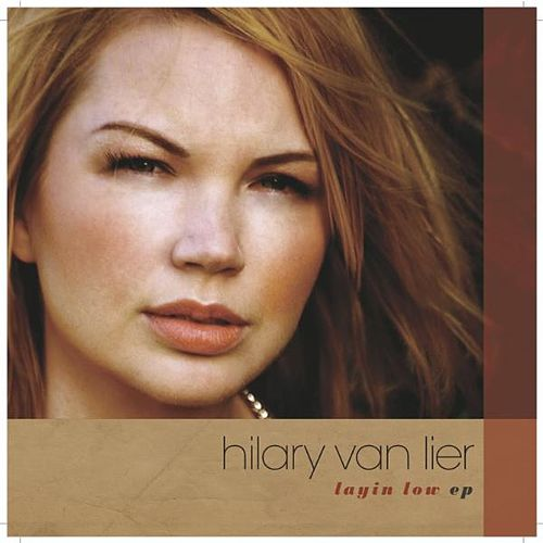 Layin Low EP by Hilary Van Lier