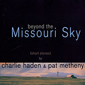 Beyond The Missoury Sky von Pat Metheny