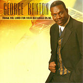 Thank You Lord for Your Blessings On Me by George Banton