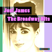 Joni James Sings the Broadway Hits by Joni James
